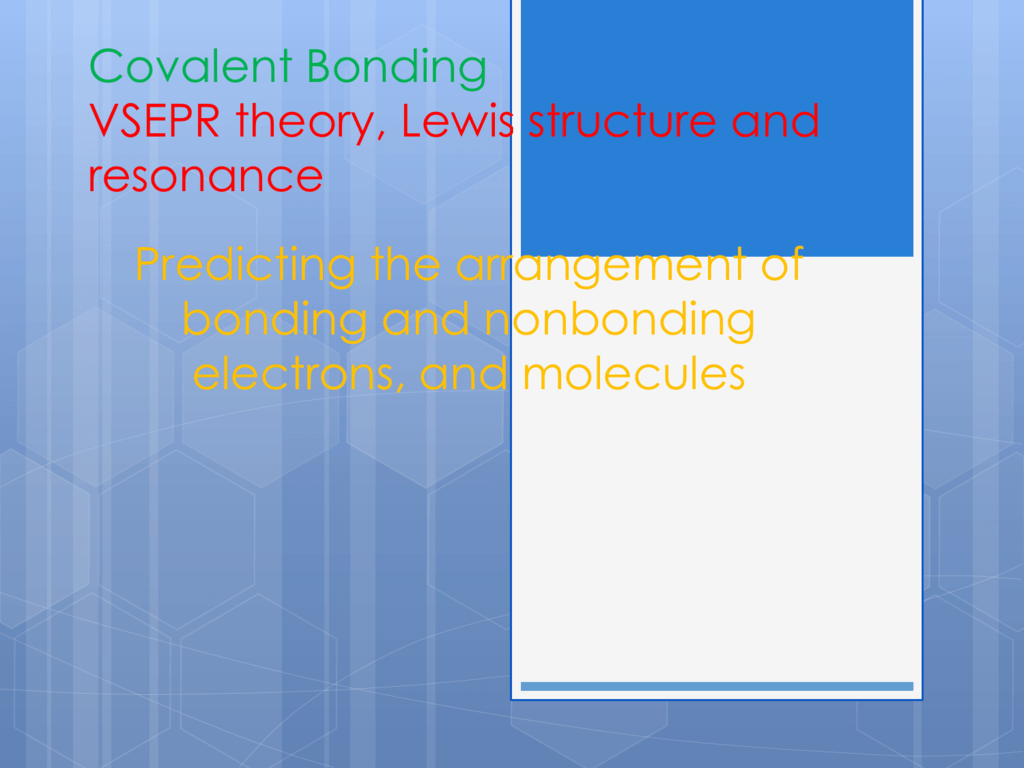 Vsepr Theory Lewis Structure And Resonance