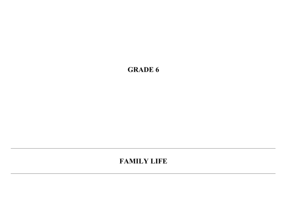 medium resolution of GRADE 6 FAMILY LIFE