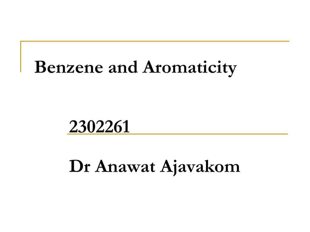 15. Benzene and Aromaticity