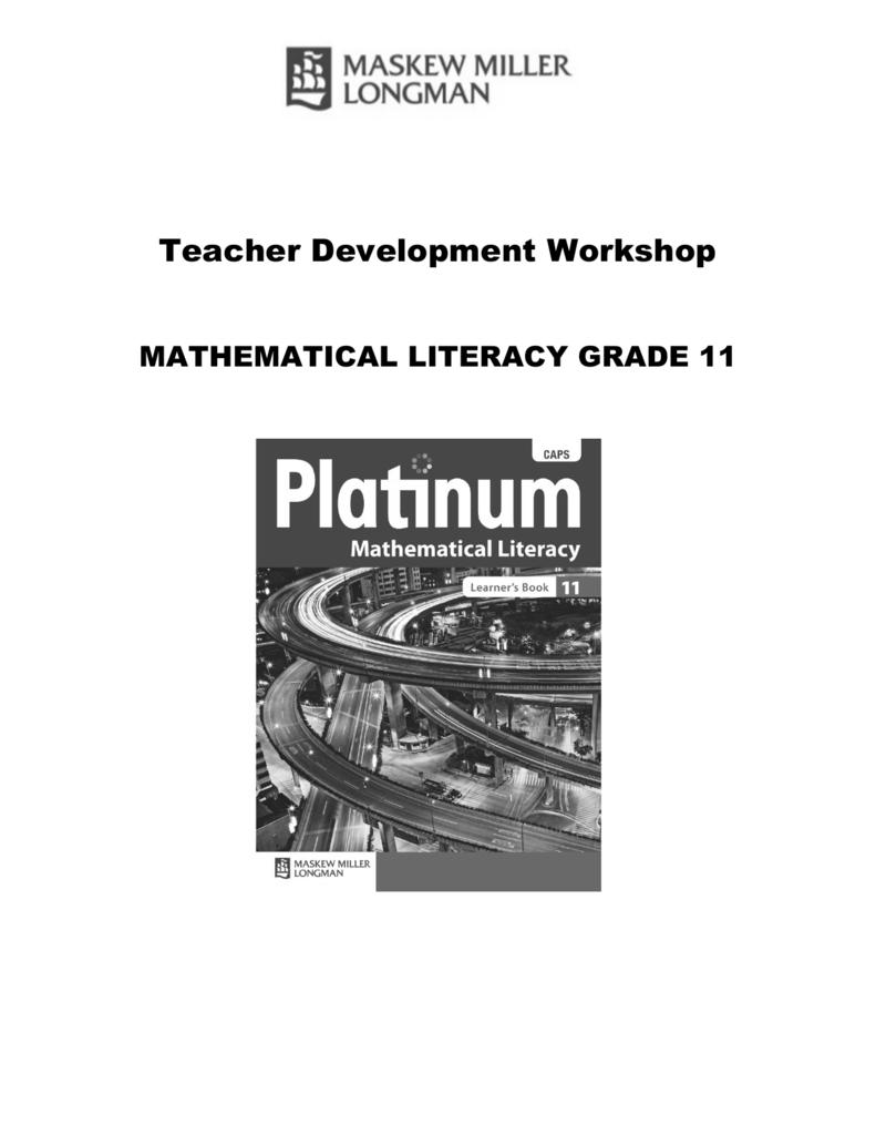 Mathematical Literacy Grade 11 Teacher's Development Module