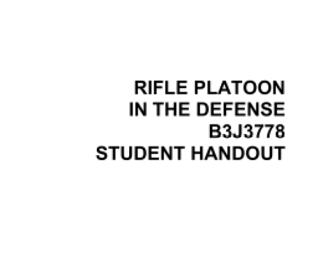 Rifle Platoon In The Defense