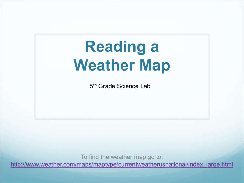 hight resolution of Reading a Weather Map - WLAScienceLab5