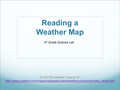 small resolution of Reading a Weather Map - WLAScienceLab5