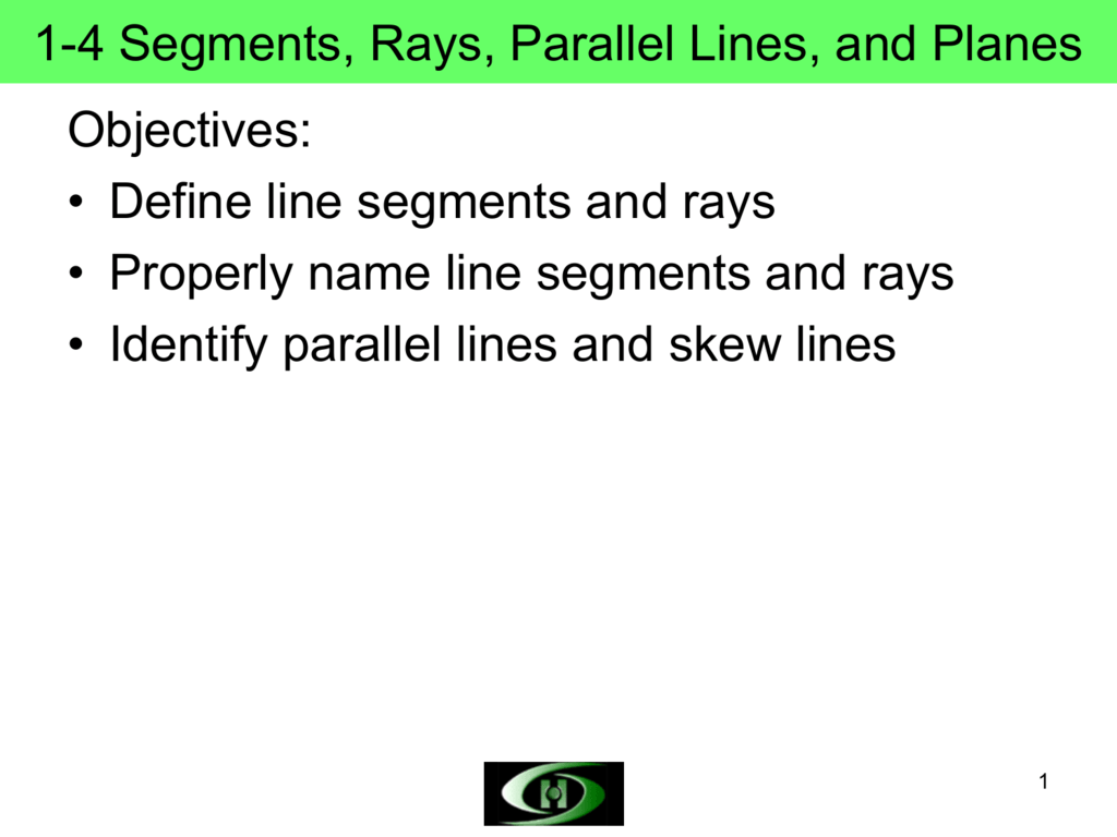 1 4 Segments Rays Parallel Lines And Planes