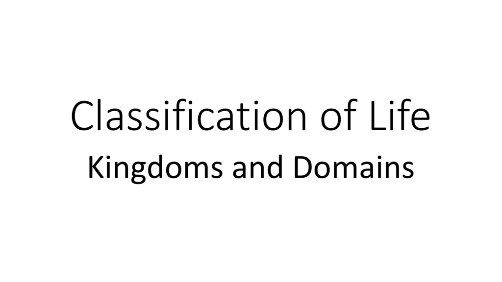 The 6 Kingdoms of Life