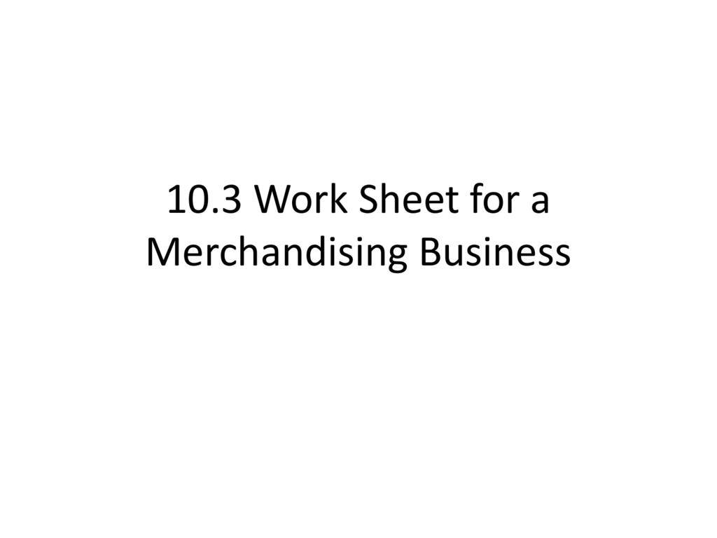 Worksheet For Merchandising Business
