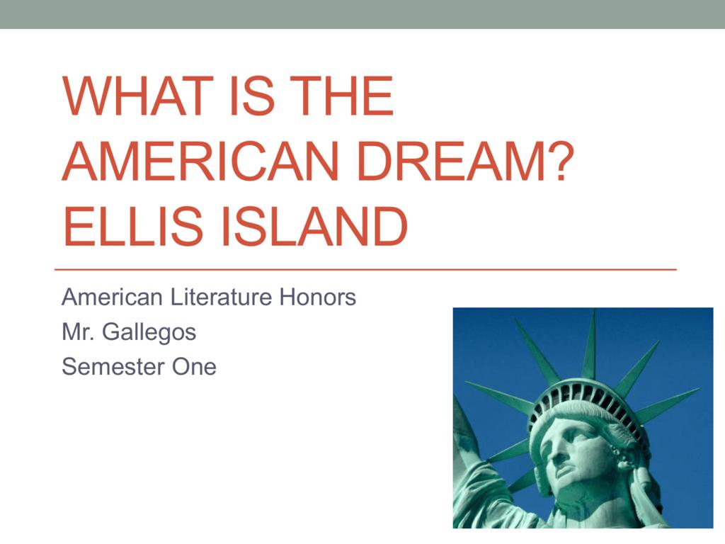 What Is The American Dream Ellis Island