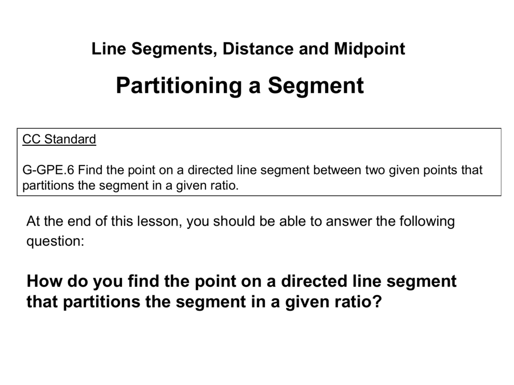 1 1 Line Segments Distance And Midpoint