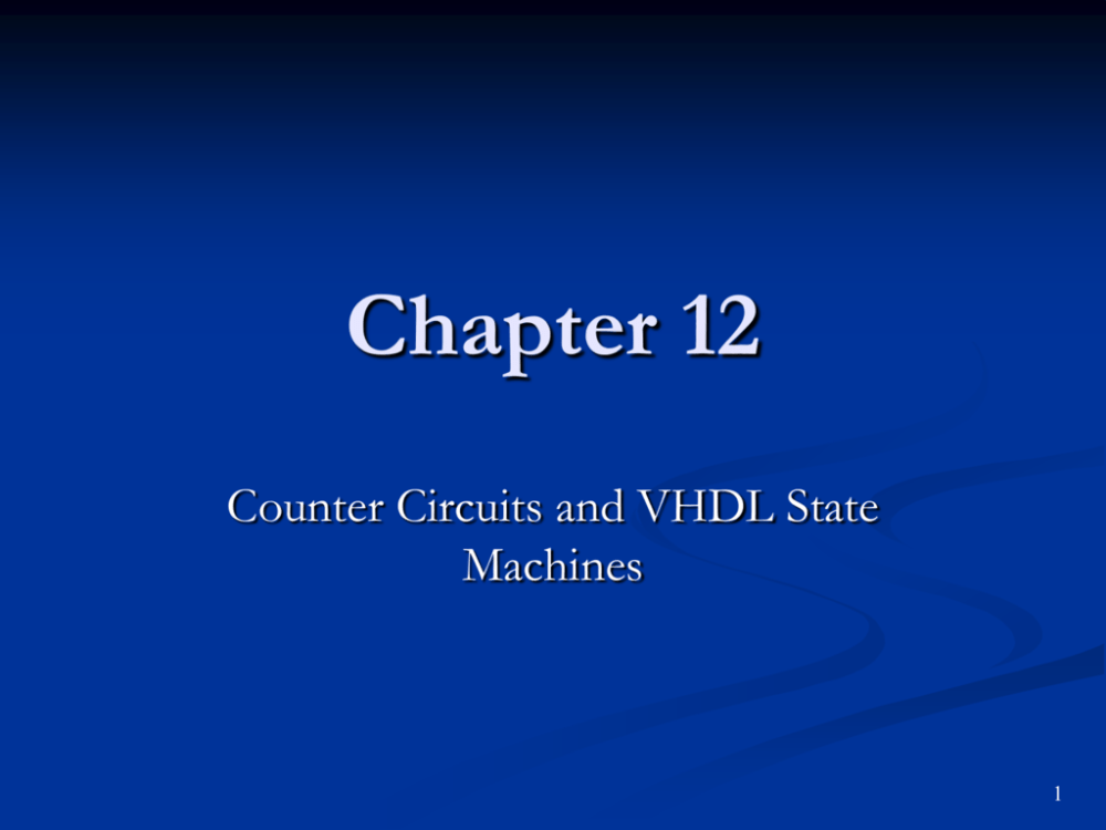 medium resolution of chapter 12 counter circuits and vhdl state machines 1 objectives you should be able to use timing diagrams for the analysis of sequential logic circuits
