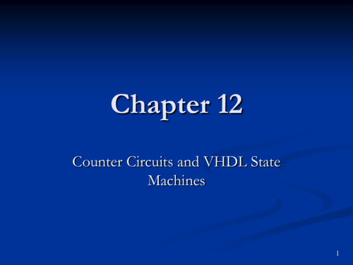 small resolution of chapter 12 counter circuits and vhdl state machines 1 objectives you should be able to use timing diagrams for the analysis of sequential logic circuits