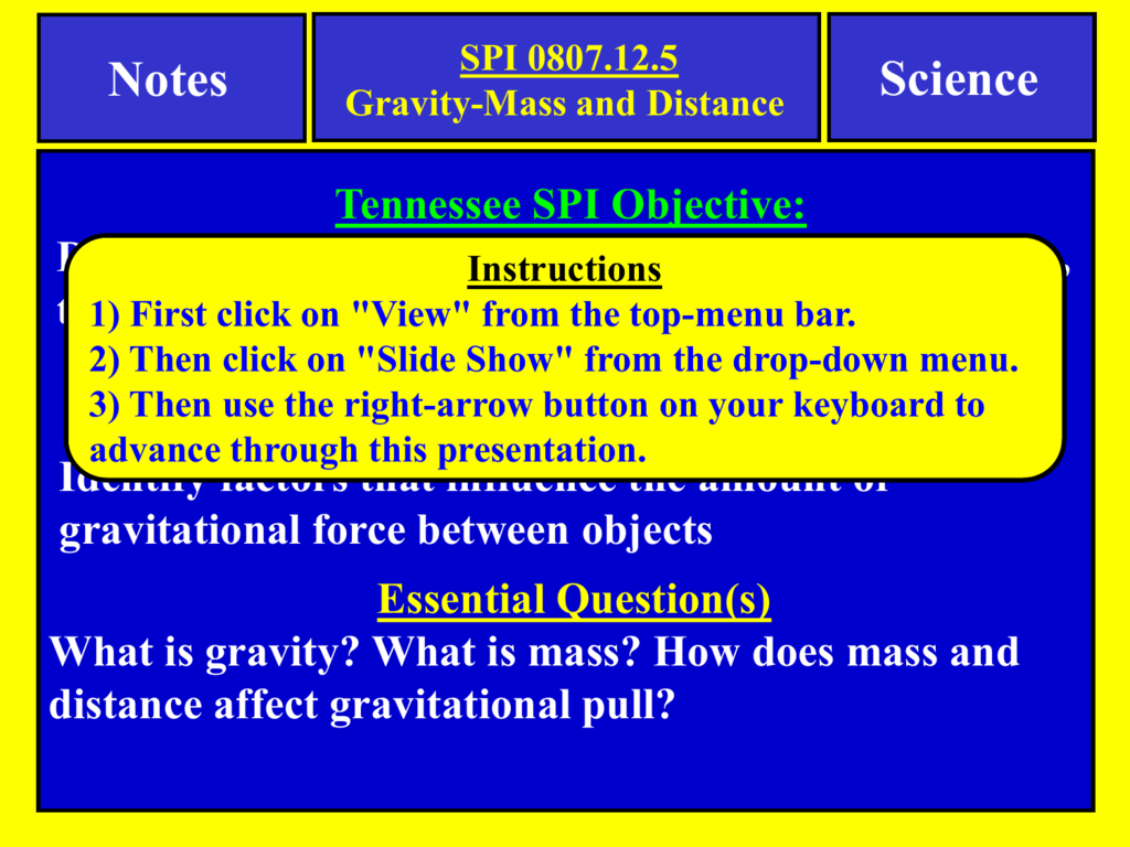 Notes About Gravity Mass And Distance