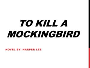 To Kill a Mockingbird Background Information