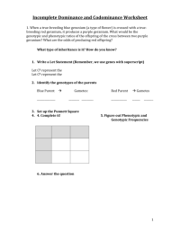 Worksheets. Codominance And Incomplete Dominance Worksheet ...