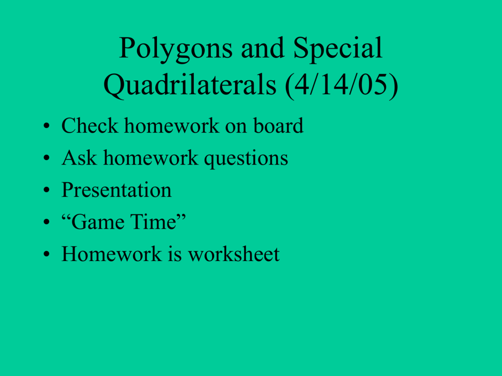 Polygons And Special Quadrilaterals 4 12 05