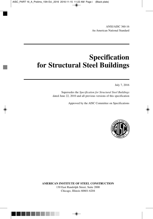 small resolution of aisc part 16 a prelims 15th ed 2016 2016 11 15 11 22 am page i black plate ansi aisc 360 16 an american national standard specification for structural