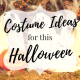 Holiday, lifestyle, costumes, ideas, target, affiliate, halloween, sale, costumes for, kids, baby, toddler, girls, boys, adult, women, men, unisex, gender neutral, pets, cat, dog, funny, adorable, cool, new, trick or treat, family, costumes for everyone, buy, dress up, shop, spooky, plush, inflatable, season, autumn, fall, october, 2018, celebrate, party, momblogger, little conquest