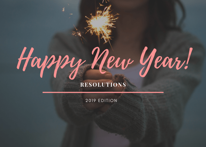 new year, 2019, 2018, december, lifestyle, blog, resolutions, personal, family time, house projects, diy, do it yourself, less screen time, enjoying life, reduce debt, budget, home, new, 2019 edition, fun, live, mom blogger, mom life, little conquest