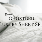 GhostBed, Luxury, Sheets, review, product, sponsored, bedding, bed, king size sheets, sheet set, twin, twin xl, full, queen, king, mattress, soft, durable, comfortable, quality, nature's sleep, natural, supima cotton, tencel fiber, light weight, ghostgrip, free shipping, 3 year warranty, white, gray, grey, silver, ghostbed luxe, washing, soft, lifestyle, momblogger, 2019, spring, winter, bedroom, bed sheets, pillowcases, fitted sheet, flat sheet, little conquest