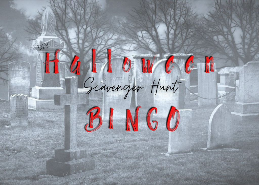 DIY, do it yourself, holiday, lifestyle, halloween, spooky, fun, entertaining, game, scavenger hunt, bingo, 2 in one, decorations, family fun, printable, free, things to do, kids activities, adult, fun for everyone, trick or treat, alternative, social distancing,