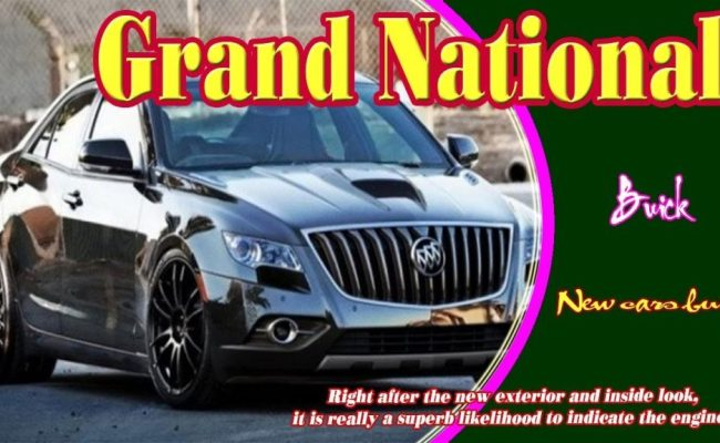 Complete Car Info For 39 The Best 2020 Buick Grand
