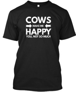 Cows Make Me Happy Funny T-shirt