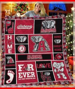 Alabama Crimson Tide Forver Tide Not Just When We Win Home Sweet Home Quilt Blanket
