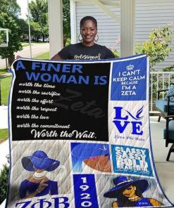 A Finer Woman Is Worth To Wait Love Zeta Quilt Blanket Quilt Blanket