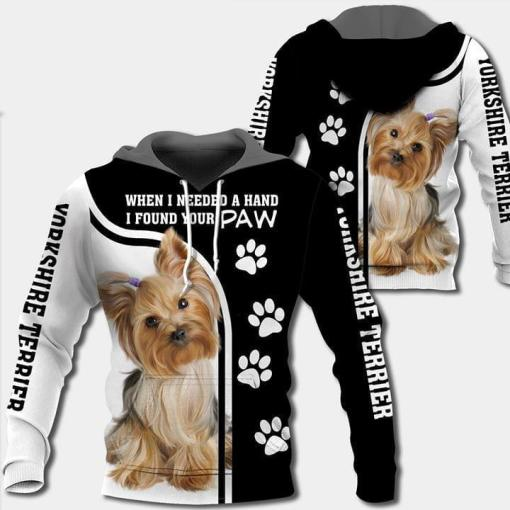 When I Needed A Hand I Found Your Paw Yorkshire Terrier Dog Lover 3d Printed Hoodie 3d