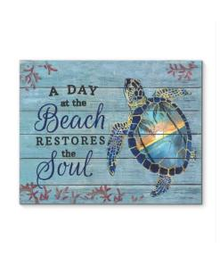 A Day At The Beach Restores The Soul Turtle Poster