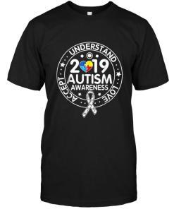 Accept Understand Love 2019 Autism Black T Shirt