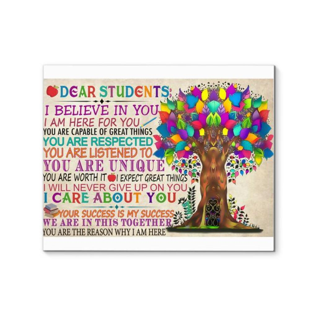 Dear Students Believe You Capable Of Great Things Respected Unique Never Give Up Success Together Canvas