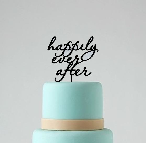 Wedding - Happily ever after wedding cake topper, cake decoration