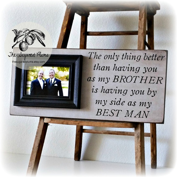best man gift groomsman groomsmen brother wedding gift personalized frame 8x20 the sugared plums