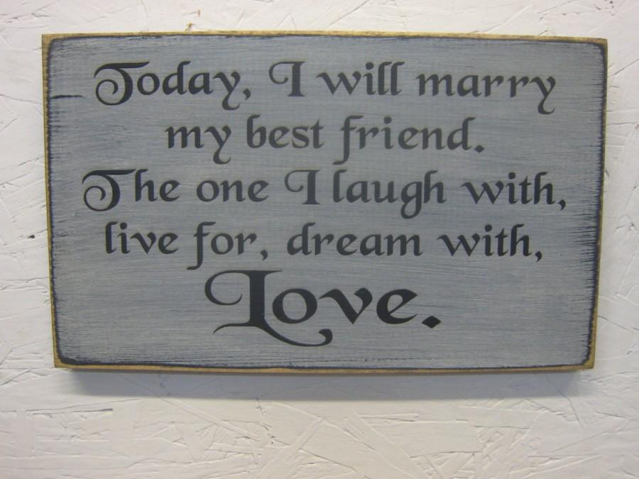 today i will marry