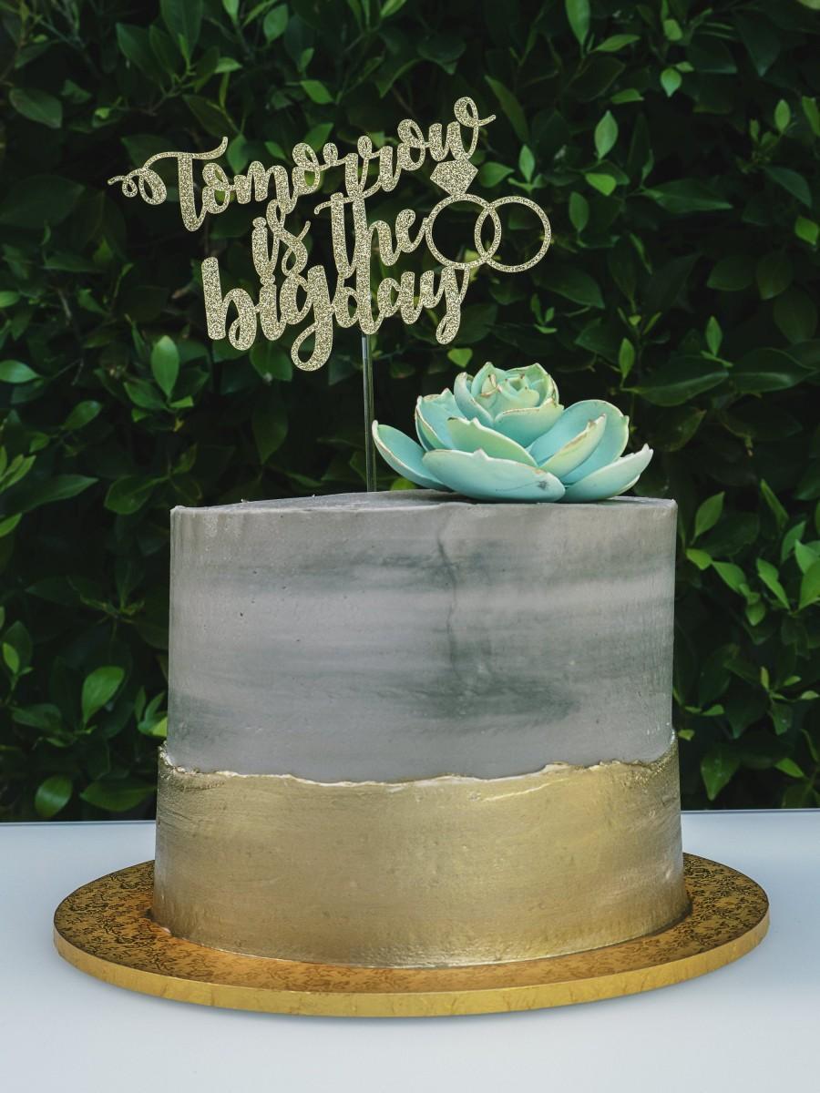 Rehearsal Dinner Cake : rehearsal, dinner, Tomorrow, Topper,, Wedding, Rehearsal, Dinner, Decoration,, Glitter, #2973713, Weddbook