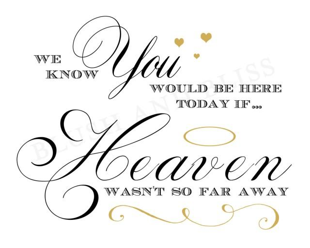 Download Printable Wedding In MEMORY Of Loved One, We Know You ...