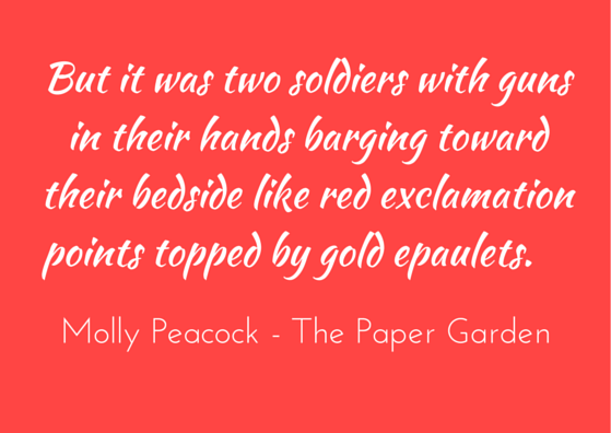 Molly Peacock - The Paper Garden - quotation