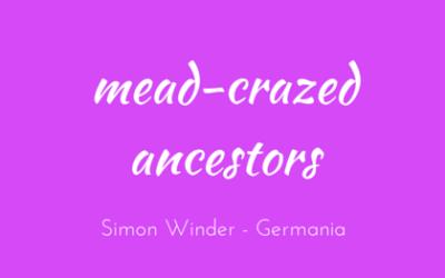 Mead-crazed ancestors