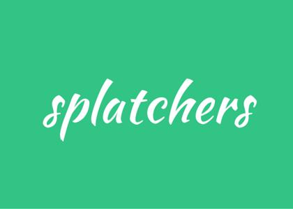 words - splatchers