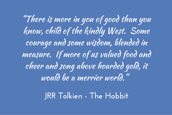 Tolkien Hobbit quotation - wisdom