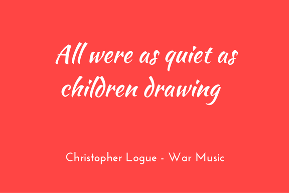Christopher Logue - Homer - War Music - simile quiet