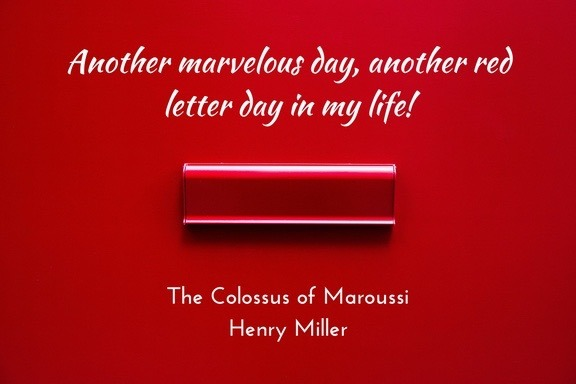 Henry Miller - Colossus of Maroussi - red letter day