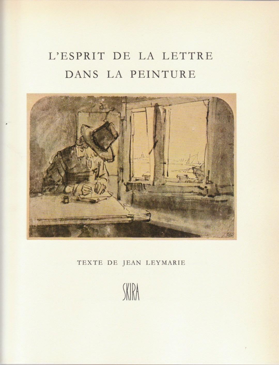 Title page of Jean Leymarie - L'esprit de la lettre dans la peinture