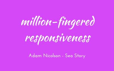 Million-fingered responsiveness