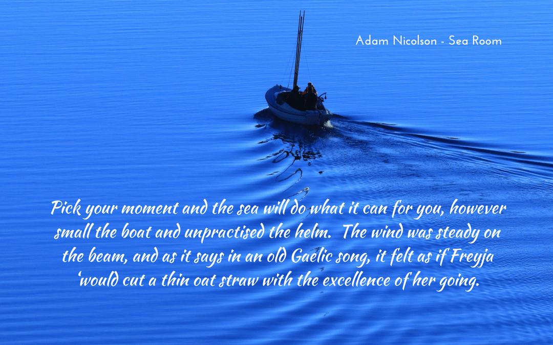 Quotation - Adam Nicolson - Sea Room