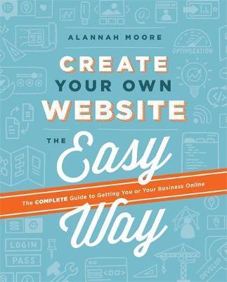 Book cover: Alannah Moore - Create Your Own Website
