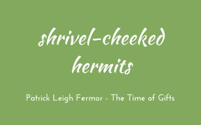Shrivel-cheeked hermits