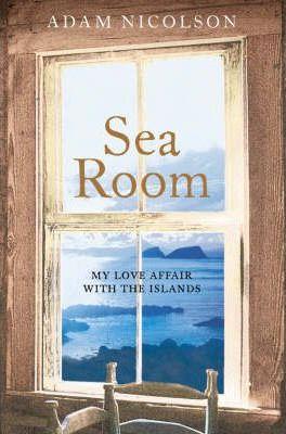 Book cover - Adam Nicolson, Sea Room: An Island Life