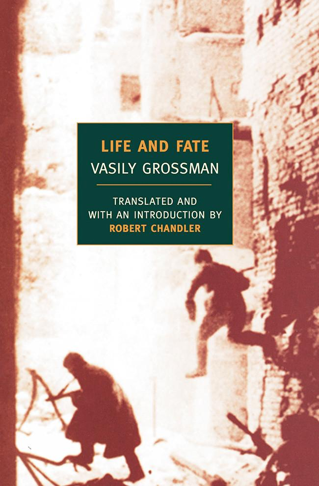 Cover - Vasily Grossman - Life and Fate - translation by Robert Chandler - New York Review Books 2006