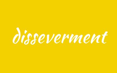 Disseverment